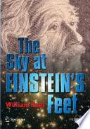 The Sky At Einstein S Feet