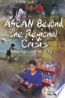 Asean Beyond The Regional Crisis