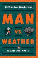 Man vs. Weather