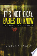 It s NOT Okay  Babies Do Know Book