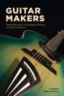 Guitar Makers [Pdf/ePub] eBook