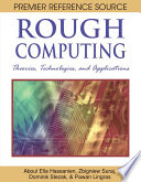 Rough Computing: Theories, Technologies and Applications