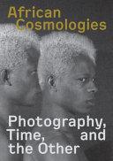 African Cosmologies
