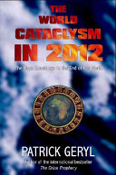 The World Cataclysm in 2012