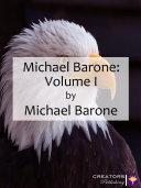 Michael Barone: Volume I: