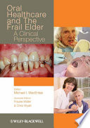 Oral Healthcare And The Frail Elder Book PDF