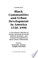Black Communities and Urban Development in America, 1720-1990: The Great Migration and after, 1917-1930