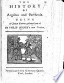 The History of Argalus and Parthenia     Gathered Out of Sir Philip Sidney s Rare Garden