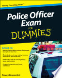 """Police Officer Exam For Dummies"" by Raymond Foster, Tracey Biscontini"