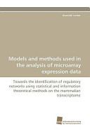 Models and Methods Used in the Analysis of Microarray Expression Data