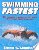 """Swimming Fastest"" by Ernest W. Maglischo"