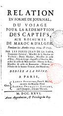 Relation en forme de journal du voiage pour la rédemption des captifs aux roiaumes de Maroc & d'Alger, pendant les annees 1723,1724 & 1725 ebook
