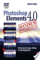 Photoshop Elements 4 0 Maximum Performance