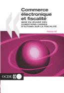 Commerce électronique et fiscalité Mise en oeuvre des conditions cadres d'Ottawa sur la fiscalité Pdf/ePub eBook