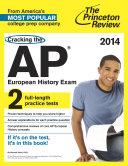 Cracking the AP European History Exam  2014 Edition Book