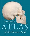 Martini s Atlas of the Human Body Book