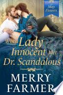 When Lady Innocent Met Dr  Scandalous