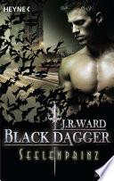 Seelenprinz  : Black Dagger 21 - Roman
