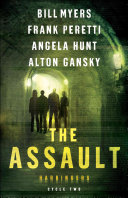 link to The assault : cycle two of the Harbingers series. in the TCC library catalog