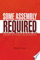 Some Assembly Required Book