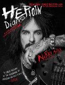 The Heroin Diaries: Ten Year Anniversary Edition