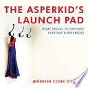 The Asperkid s Launch Pad