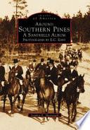 Around Southern Pines