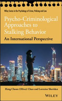 Psycho Criminological Approaches to Stalking Behavior