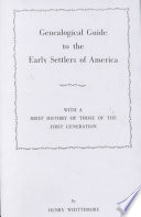 Genealogical Guide to the Early Settlers of America