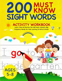 200 Must Know Sight Words Activity Workbook