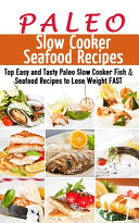 Paleo Slow Cooker Seafood Recipes