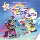 Rainbow Rangers  To the Rescue