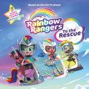 Rainbow Rangers: To the Rescue [Pdf/ePub] eBook