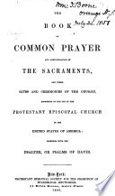 The Book of Common Prayer     Together with the Psalter  Or Psalms of David