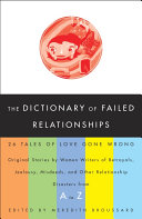 The Dictionary of Failed Relationships