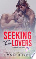 Seeking Two Lovers
