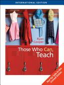 Those Who Can  Teach  International Edition
