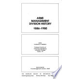 ASME Management Division History, 1886-1980
