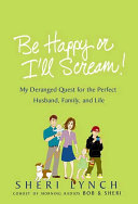 Be Happy or I'll Scream! Pdf/ePub eBook