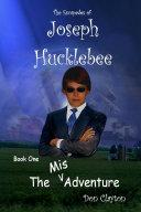 The Escapades of Joseph Hucklebee
