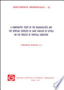 A Comparative Study Of The Bhagavad G T And The Spiritual Exercises Of Saint Ignatius Of Loyola On The Process Of Spiritual Liberation