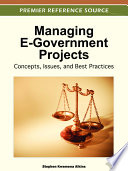 Managing E Government Projects Concepts Issues And Best Practices