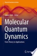 Molecular Quantum Dynamics Book PDF