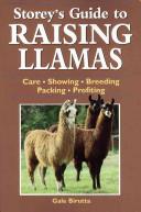 Storey s Guide to Raising Llamas Book