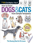 How to Draw Dogs and Cats from Simple Templates