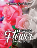 Grayscale Flower Coloring Book