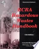 RCRA Hazardous Wastes Handbook Book