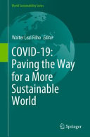 COVID 19  Paving the Way for a More Sustainable World