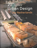 20th century urban design in the Netherlands