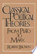 Classical Political Theories  : From Plato to Marx